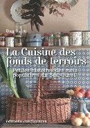 La Cuisine des fonds de terroirs, Guy Suire, éditions Confluences. Photographies Jérémie Buchholtz.