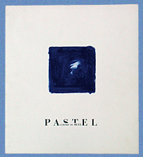 Pastels, La Part des Anges éditions.