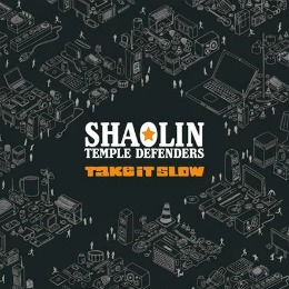 Take It Slow, troisième album des Shaolin Temple Defenders