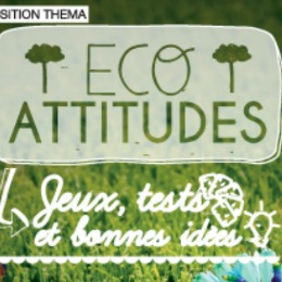 Eco-attitudes à Cap Sciences
