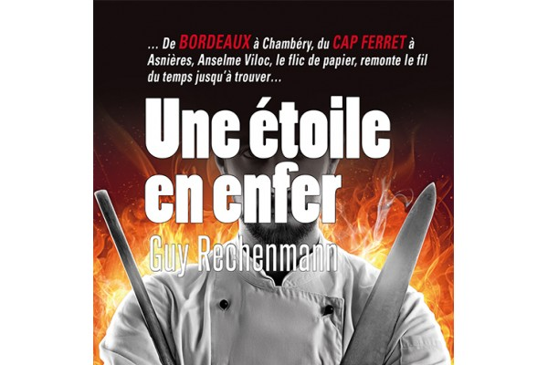 Guy  Rechenmann : Une étoile en enfer- éditions Cairn, collection du Noir au Sud- 292 pages- mars 2020- 11€